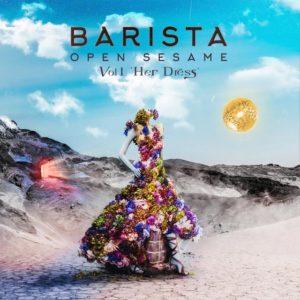 Barista-Open Sesame vol 1 Her Dress