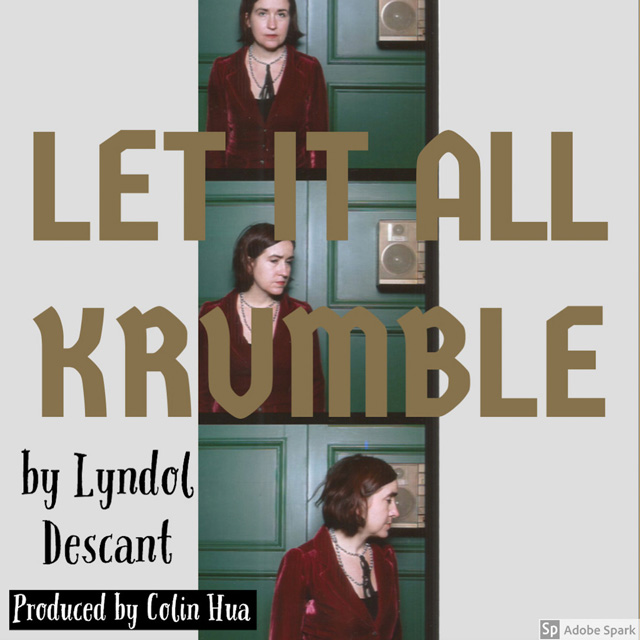 Let it all krumble-Lyndol Descant
