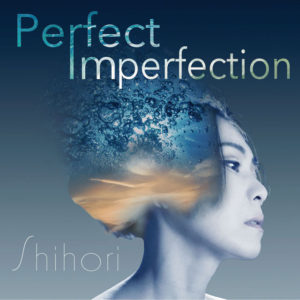 Shihori Perfect Imperfection