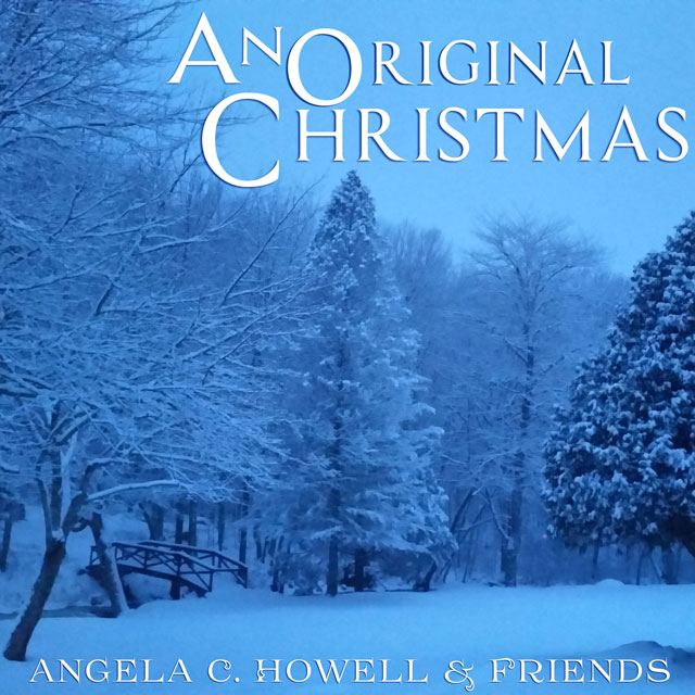 an-original-christmas-angela-c-howell-and-friends