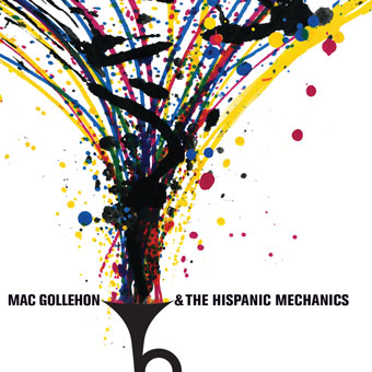 Mac Gollehon and The Hispanic Mechanics