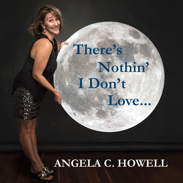 theres-nothing-i-dont-love-angela-c-howell