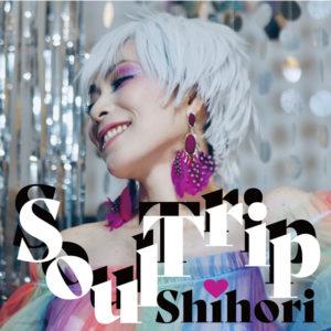 Shihori Soul Trip