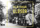 Silje Torsøe Closer album