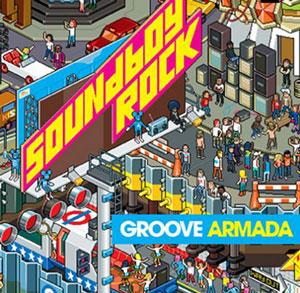 groove-armada-soundboy-rock