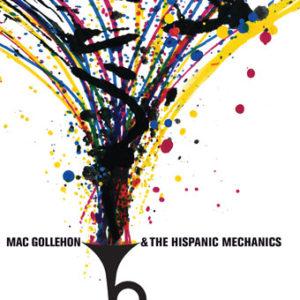 Mac Gollehon and The Hispanic Mechanics